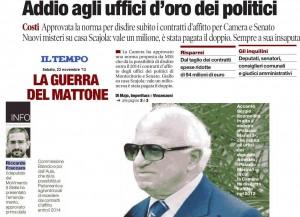 Read more about the article Il Tempo: «Addio agli uffici d'oro dei politici»