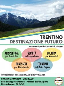Read more about the article Trentino, destinazione futuro. Cinque professori a confronto per costruire un progetto di lungo periodo