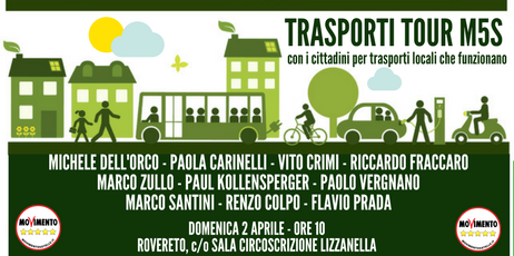"""You are currently viewing Parte dal Trentino il """"TRASPORTI TOUR"""" del M5S domenica 2 aprile a Rovereto si parla con i cittadini di mobilità sostenibile"""