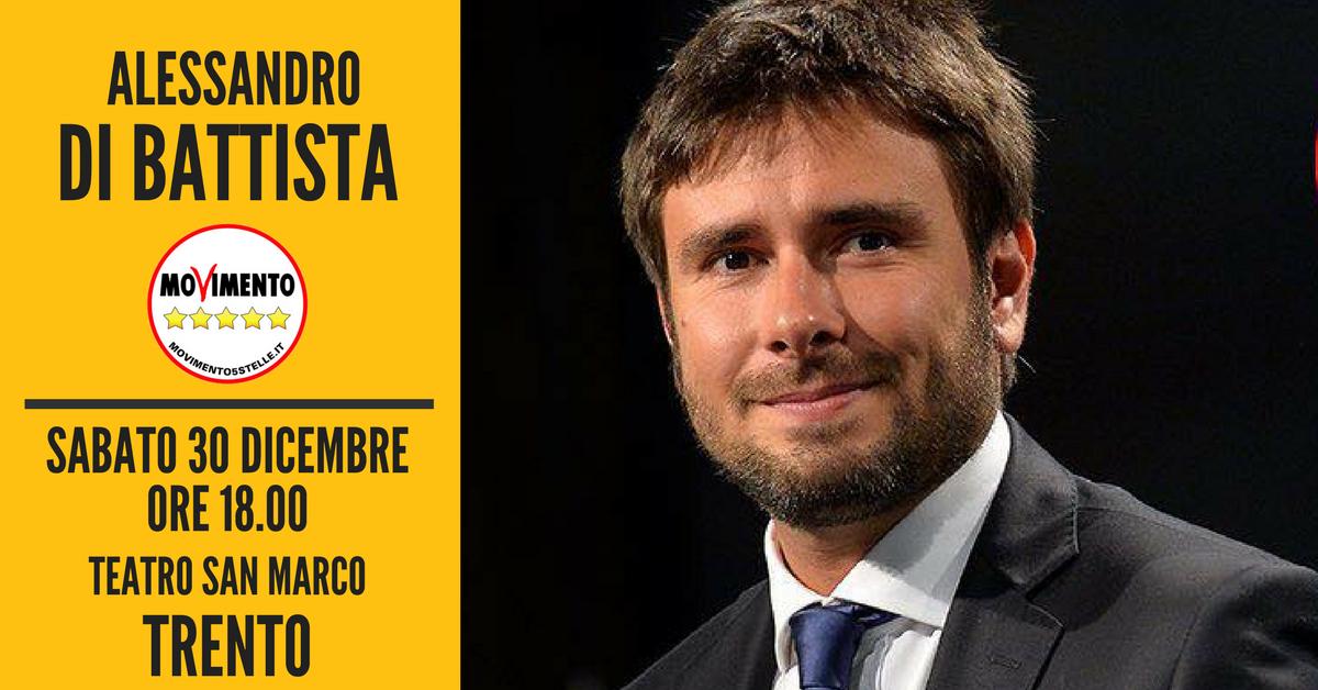 You are currently viewing Al governo del paese. Alessandro Di Battista a Trento